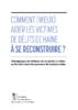 comment_mieux_aider_les_victimes_de_delits_de_haine_ a_se_reconstruire - application/pdf