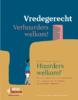 vredegerecht-verhuurders-welkom-huurders-welkom - application/pdf